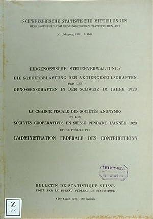 Die Steuerbelastung der Aktiengesellschaften und der Genossenschaften in der Schweiz im Jahre 1928 ...