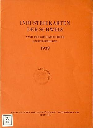 Industriekarten der Schweiz nach der eidgenössischen Betriebszählung 1939.: ...