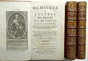 Memoires et lettres de Henri Duc de: Rohan, Henri Duc