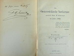 Die Oesterreichische Nordarmee und ihr Führer im Jahre 1866. Als Manuscript gedruckt.: Toilow ...
