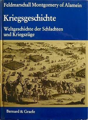 Kriegsgeschichte. Weltgeschichte der Schlachten und Kriegszüge. Mit 29 Farbtafeln und 226 ...