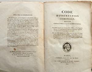 Code d?Instruction Criminelle, Edition conforme à l?Edition originale du Bulletin des Lois; Suivi ...