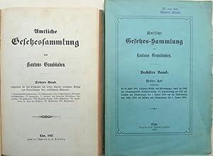 Amtliche Gesetzessammlung des Kantons Graubünden. Dritter Band.: Offizielle Publikation.