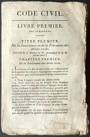 Code Civil des Français, dans une seule série de numéro, conformément à la loi du 30 ventose an XII...