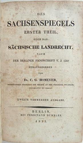 Des Sachsenspiegels erster Theil, oder das sächsische Landrecht, nach der Berliner Handschrift...