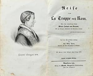Reise von La Trappe nach Rom. Von dem ehrwürdigen Pater Maria Joseph von Geramb, Abt und ...