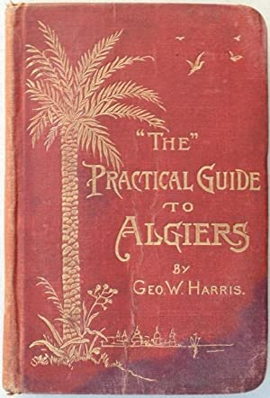 The  Practical Guide to Algiers.