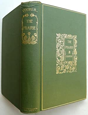 Leatherstocking Tales] : The Prairie. A Tale.: Cooper, J. [James] Fenimore / (Merrill, Frank T., ...