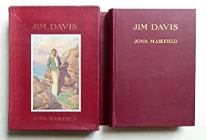 Jim Davis. By John Masefield, author of  Captain Margaret ,  Martin Hyde  etc. etc. Illustrated b...