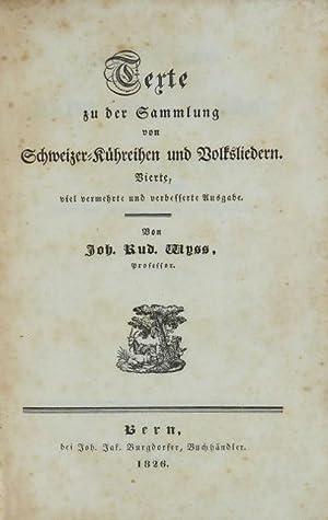 Texte zu der Sammlung von Schweizer-Kühreihen und Volksliedern / Cahier de texte du ...