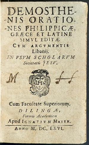 Demosthenis Orationes Philippicae, Graece et Latine simul: Demosthenes / Libanios