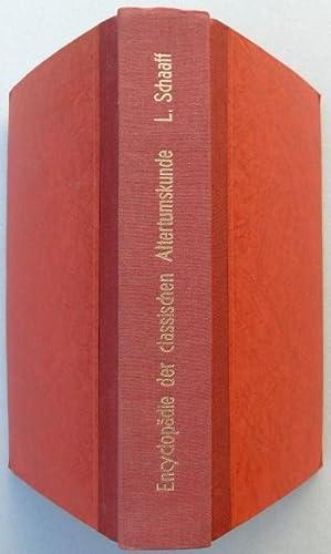 Encyclopädie der classischen Alterthumskunde, ein Lehrbuch für die oberen Classen gelehrter Schulen...