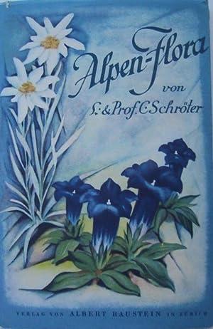 Taschenflora des Alpen-Wanderers. 207 colorierte und 10 schwarze Abbildungen von verbreiteten ...