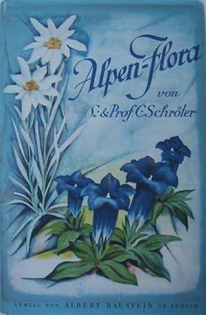 Taschenflora des Alpen-Wanderers. 207 kolorierte und 10 schwarze Abbildungen von verbreiteten ...