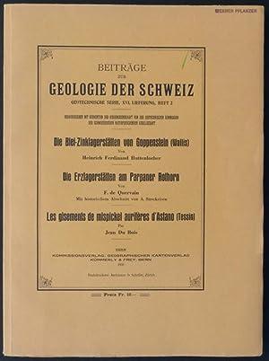 1. Die Blei-Zinklagerstätten von Goppenstein (Wallis); 2. Die Erzlagerstätten am Parpaner...