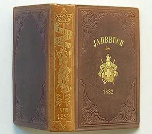 Jahrbuch des Schweizer Alpenclub. Achtzehnter [18.] Jahrgang 1882-1883. [Einband: XVIII/1882]....