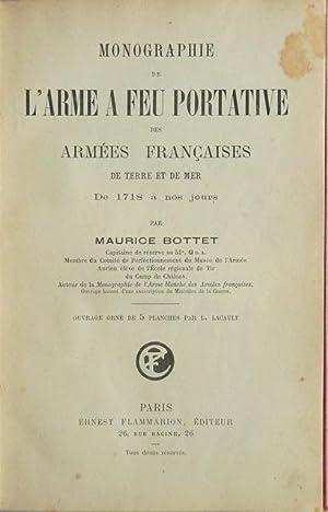 Monographie de l'arme a feu portative des armées françaises de terre et de mer, ...