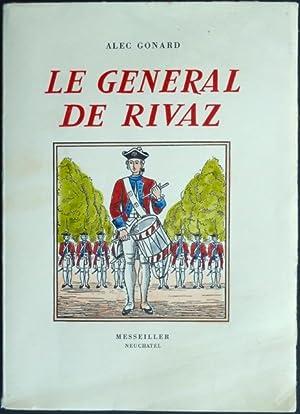 Vie du général [Emmanuel] de Rivaz 1745-1833 : Un Valaisan au service de la France. ...