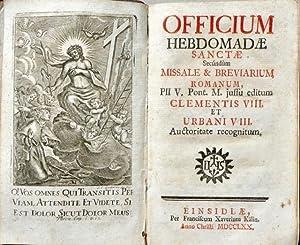 Officium Hebdomadae Sanctae Secundum Missale & Breviarium