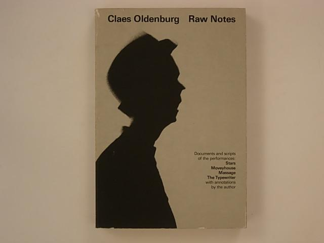Moveyhouse Claes Oldenburg: Raw Notes: Documents and Scripts of the Performances: Stars Massage The Typewriter with Annotations by the Author