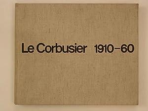 Le Corbusier 1910-60: Boesiger W. /