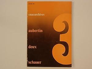 cnac archive 3 : Aubertin, Deux, Schauer: Aubertin Bernard; Haacke