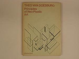 Principles of Neo-Plastic Art: Van Doesburg Theo
