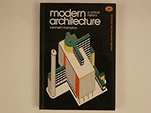 Modern Architecture, a critical history. Revised and: Frampton Kenneth