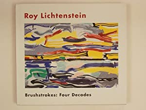 Roy Lichtenstein Brushtrokes : Four decades: Hickey Dave