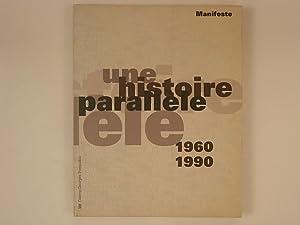 Manifeste une histoire parallele 1960- 1990: Ameline Jean-Paul, Viatte