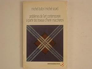 problèmes de l'art contemporain à partir des: Butor Michel, Sicard
