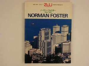Norman Foster 1964-1987 A + U Extra Edition May 1988