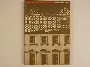 A History of the English House. From: Lloyd Nathaniel
