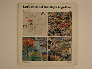 Let's mix all feelings together : Baruchello, Erro, Fahlström, Liebig