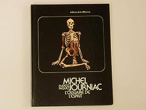 Michel Journiac l'ossuaire de l'esprit: Paquet Marcel
