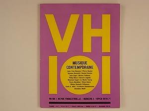 VH 101/ Revue Trimestrielle/ Musique Contemporaine Numéro 4 Hiver 1970-71: Hahn ...