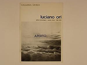 Luciano Ori pittura tecnologica / poesia visiva: Crispolti Enrico