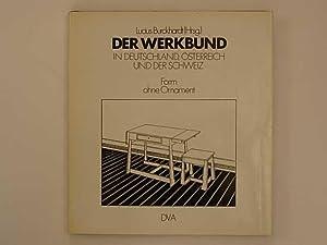 Der Werkbund in Deutschland, Österreich und der: Burckhardt Lucius