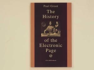 The History of the Electronic Page. @ Een apokrieve geschiedenis