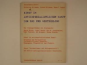Kunst im Antiimperialistischen Kampf der BRD und: Hiltmann Katharina &
