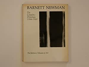 Barnett Newman. The Complete Drawings, 1944-1969