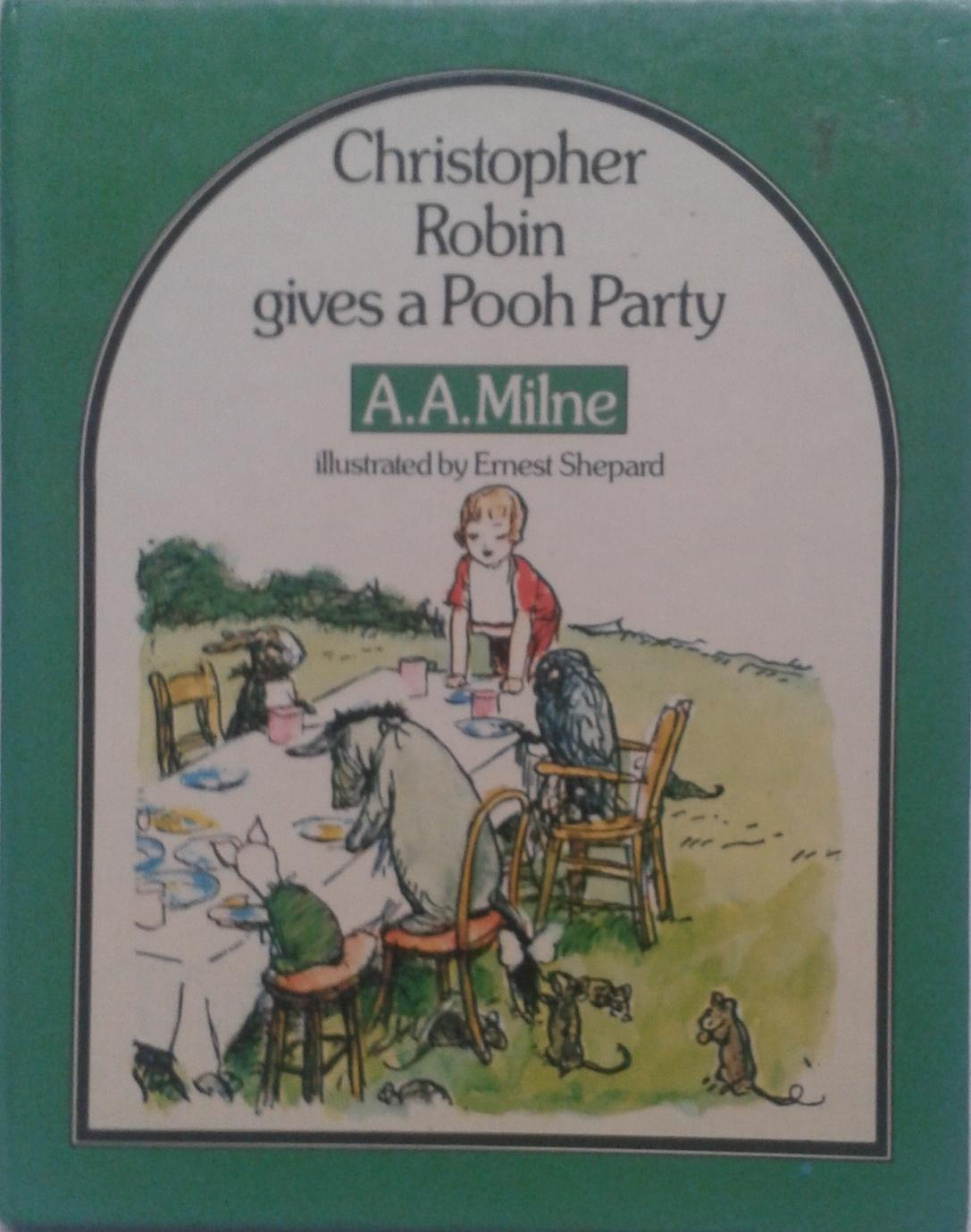 Christopher Robin Gives A Pooh Party AAMilne