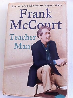 Teacher Man : A Memoir: McCourt, Frank