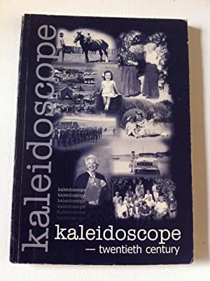 kaleidoscope - twentieth century (UWA Looks Back): Clarke, Sally Editor