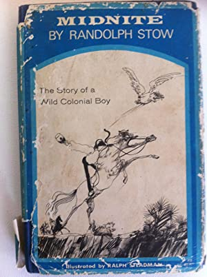 MIDNITE The Story of a Wild Colonial: Stow, Randolph