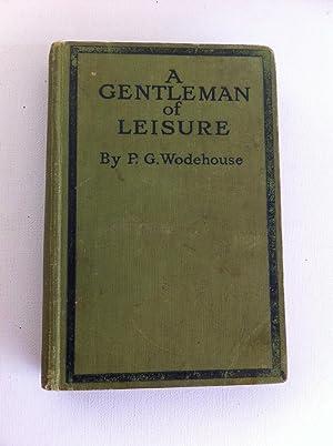 A Gentleman of Leisure: P.G. Wodehouse