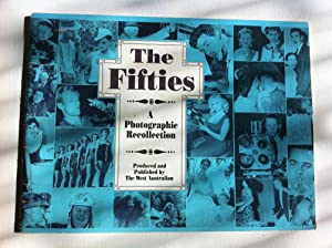 THE FIFTIES A Photographic Recollection