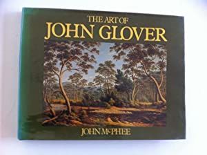 The Art of John Glover: McPhee, John
