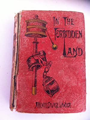 In The Forbidden Land An Account of a Journey in Tibet, Capture by the Tibetan Authorities ...