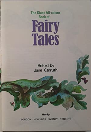 The Giant All-Colour Book of Fairy Tales: Carruth, Jane